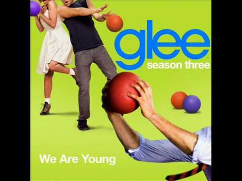 Glee Cast - We Are Young - FULL VERSION