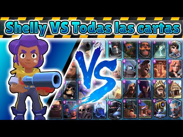 Shelly VS Todas las cartas de Clash Royale
