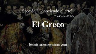 Sección conociendo el arte: El Greco
