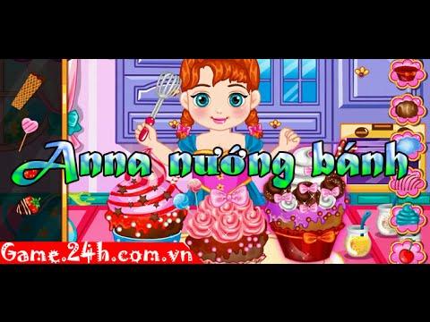 Game anna nướng bánh - Video hướng dẫn chơi Game.24h.com.vn