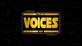 The Voices Of Star Wars The Clone Wars Featurette