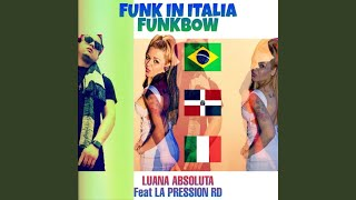 Funk in Italia / Funkbow (Remix)