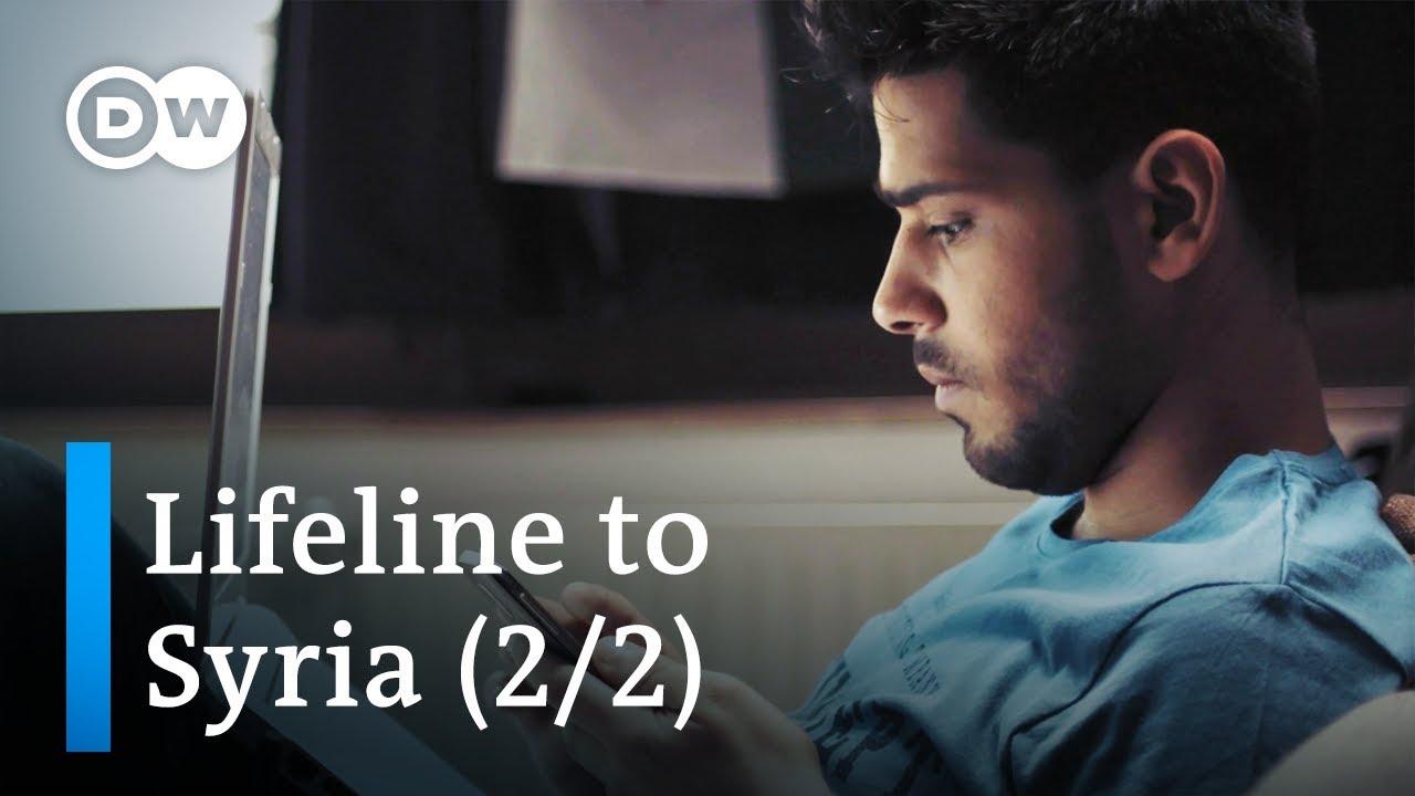 The war on my phone - Lifeline to Syria (2/2) | DW Documentary