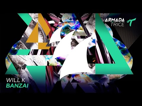 Will K - Banzai (Radio Edit)