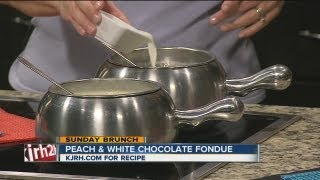 Sunday Brunch:  Becky Chapman's Peach And White Chocolate Fondue Part I