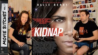 Kidnap | Movie Review | MovieBitches Ep 162