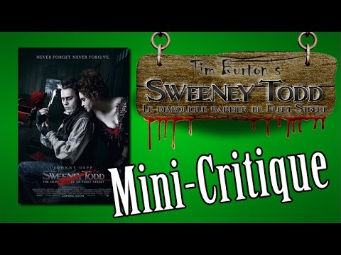 "Mini-critique sur ""Sweeney Todd, le diabolique barbier de Fleet Street"""
