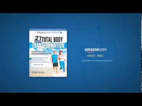 The primal blueprint 21 day total body transformation review youtube the primal blueprint 21 day total body transformation review malvernweather Images