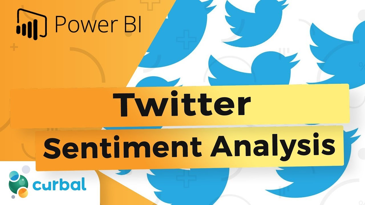 Twitter sentiment analysis with Power BI