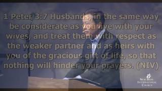 Heaven in your home14: Husband's roles- Honor, pray with and lead your wife