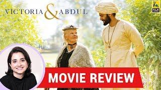 Anupama Chopra's Movie Review of Victoria & Abdul
