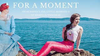 For a Moment - Rebecca Thackray (FULL VIDEO)