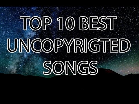Top 10 Best Uncopyrighted Songs Free Background Music For Videos