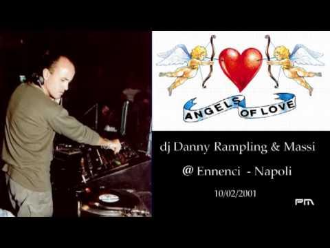 Danny Rampling & Massi - Angels of love @ Ennenci 10/02/2001