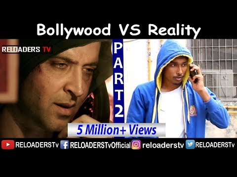   Bollywood Vs Reality   Expectation Vs Reality   Part 2   Reloader's Style  