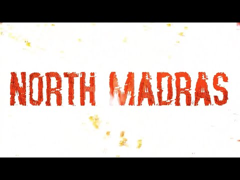 NORTH MADRAS Short Film