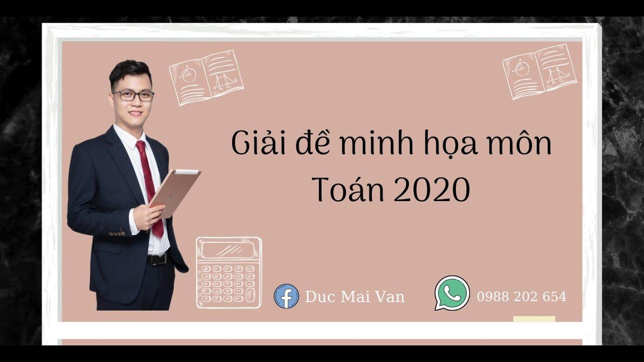 Giải đề minh họa môn Toán 2020