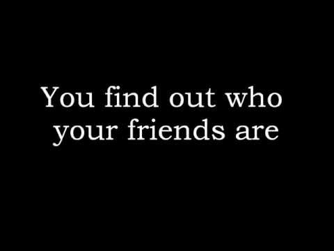 Find Out Who Your Friends Are - Tracy Lawrence (Lyrics)