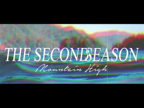 "THE SECOND SEASON - ""Mountain High"" [Official Audio]"
