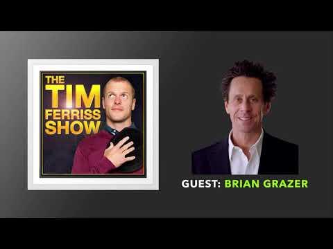 Brian Grazer   The Tim Ferriss  Podcast