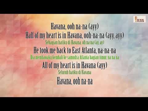 Camila Cabello HAVANA vidio Lirik dan Terjemahan Indonesia
