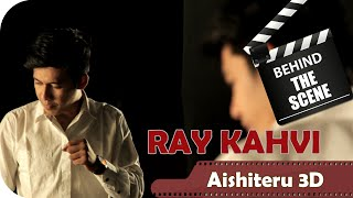 Ray Kahvi - Behind The Scenes Video Klip Aishiteru 3D - TV Musik Indonesia