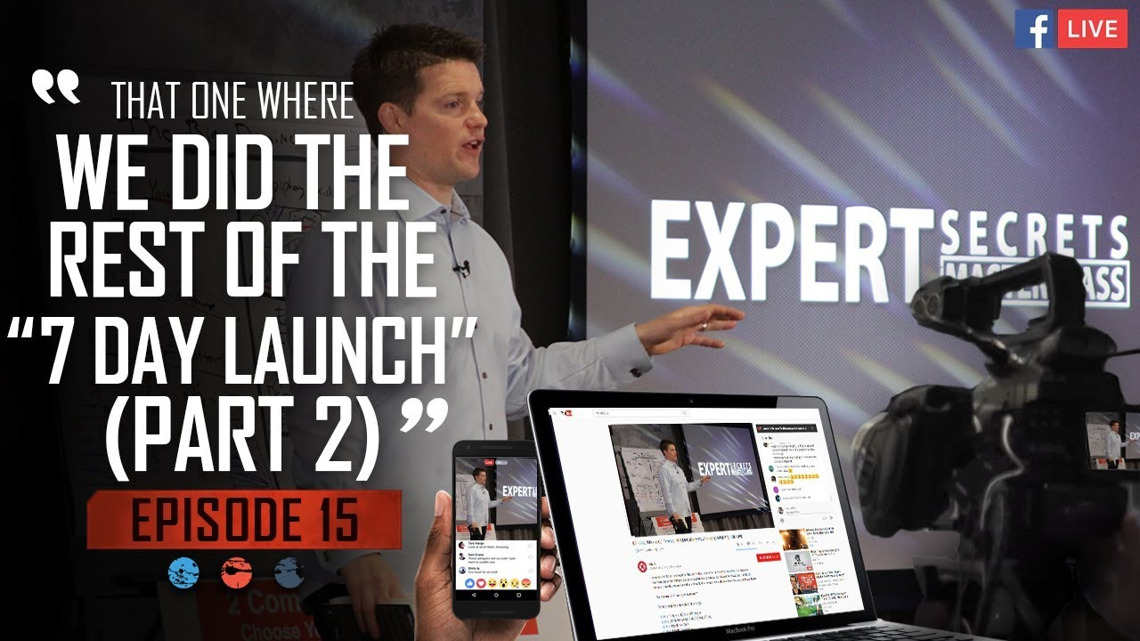 "That one where we did the rest of the ""7 Day Launch"" (Part 2) Funnel Hacker TV - Episode 15"