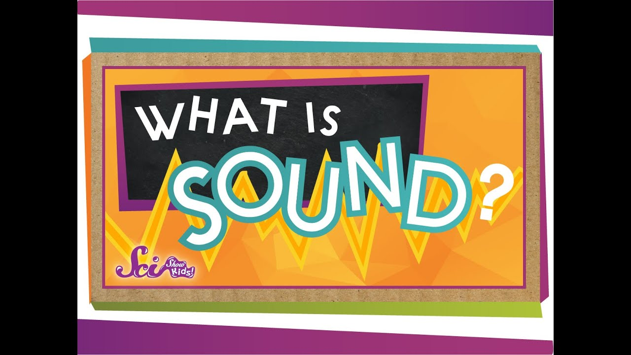 what is sound This site provides a real world focus on a phenomenon that is more or less invisible to kids—sound waves this video can be used as a quick introduction to the concept of.