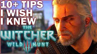 10+ Tips & Tricks I Wish I knew (Basics/Advanced) PART 1 - The Witcher 3: Wild Hunt