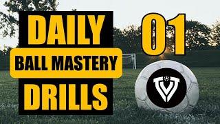 Daily BALL MASTERY Drills 1 | Football Training | Thomas Vlaminck