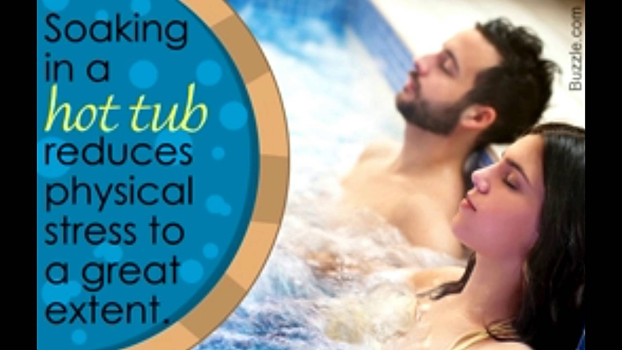 Health Benefits of Using a Hot Tub - YouTube