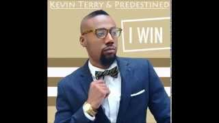 Kevin Terry & Predestined - I Win (Live)