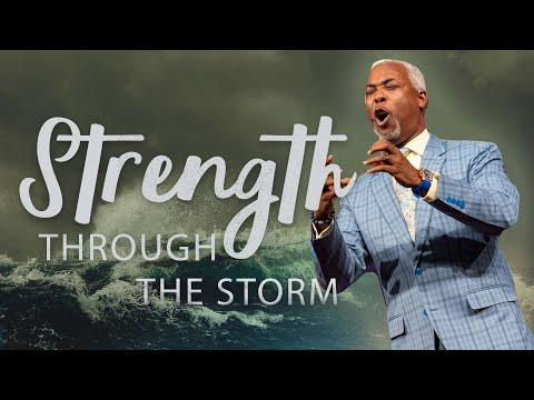 Strength Through the Storm | Bishop Dale C. Bronner | Word of Faith Family Worship Cathedral