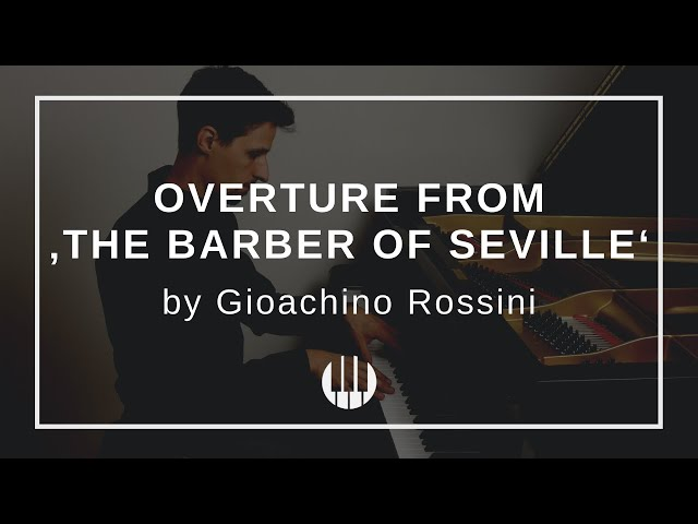 Overture from 'The barber of Seville' by Gioachino Rossini
