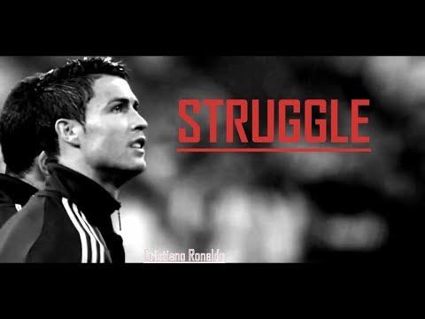Cristiano Ronaldo – STRUGGLE [MOTIVATION] | NEVER GIVE UP |