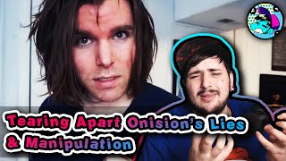 ONISION is Desperately Lying to Us & LASHING OUT at Sarah | Tearing Apart Onision's Lies