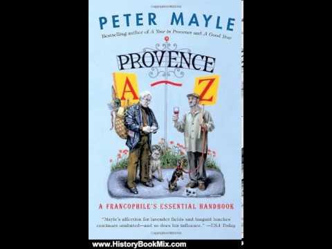 provence az a francophiles essential handbook vintage departures