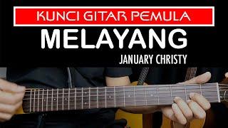 melayang january christy - kunci gitar pemula