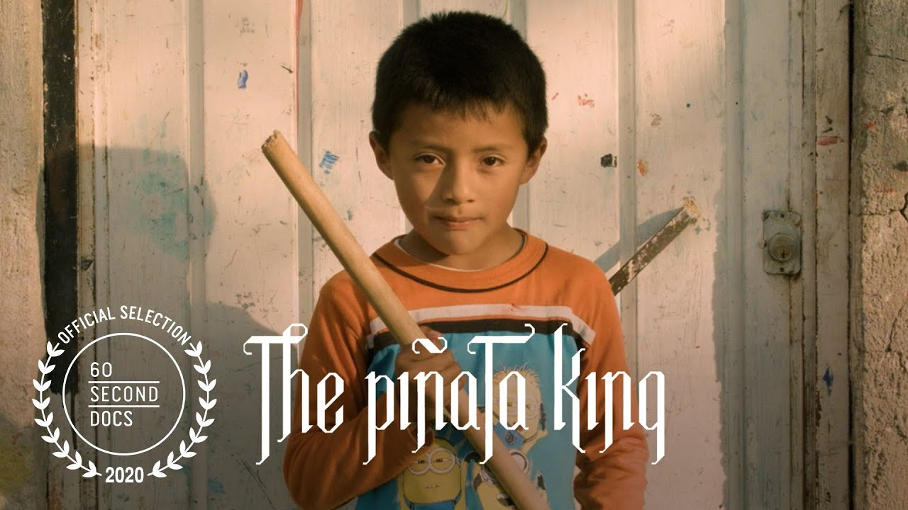 The Piñata King | 60 SECOND DOCS OFFICIAL SELECTION