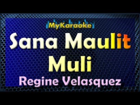 SANA MAULIT MULI - KARAOKE In The Style Of REGINE VELASQUEZ