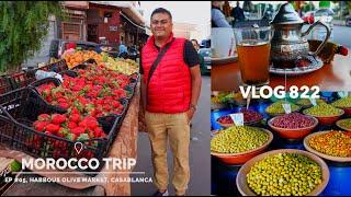 Morocco Trip EP #05, Habous Olive Market & Moroccan Tea