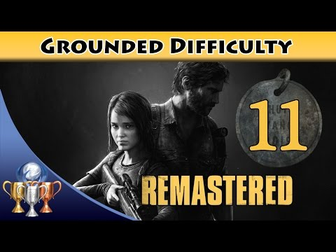 The Last of Us Remastered Grounded Walkthrough [PS4] - Chapter 10 Bus Depot (All Collectibles)