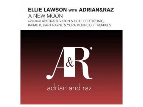 Ellie Lawson with Adrian Raz A New Moon kaimo k remix