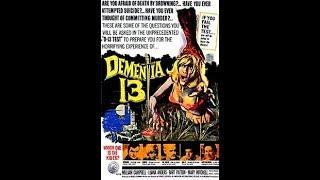 Dementia 13 1963 horror-thriller film
