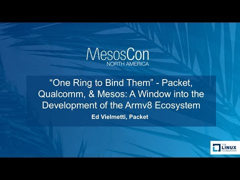 Packet, Qualcomm, & Mesos: A Window into the Development of the Armv8 Ecosystem