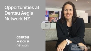Opportunities at Dentsu Aegis Network NZ