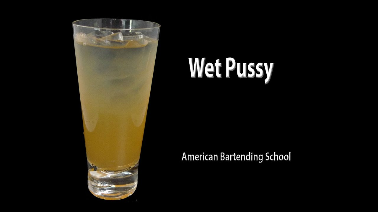 whats in a wet pussy shot
