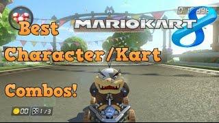 Mario Kart 8: Best Character / Kart Combos in MK8!