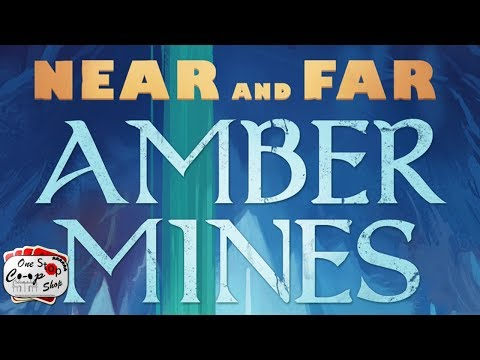 Near And Far Amber Mines Co-op Playthrough Part 1