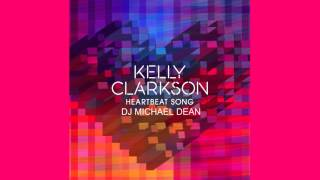 Heartbeat Song (Clean Audio & Lyrics) by Kelly Clarkson